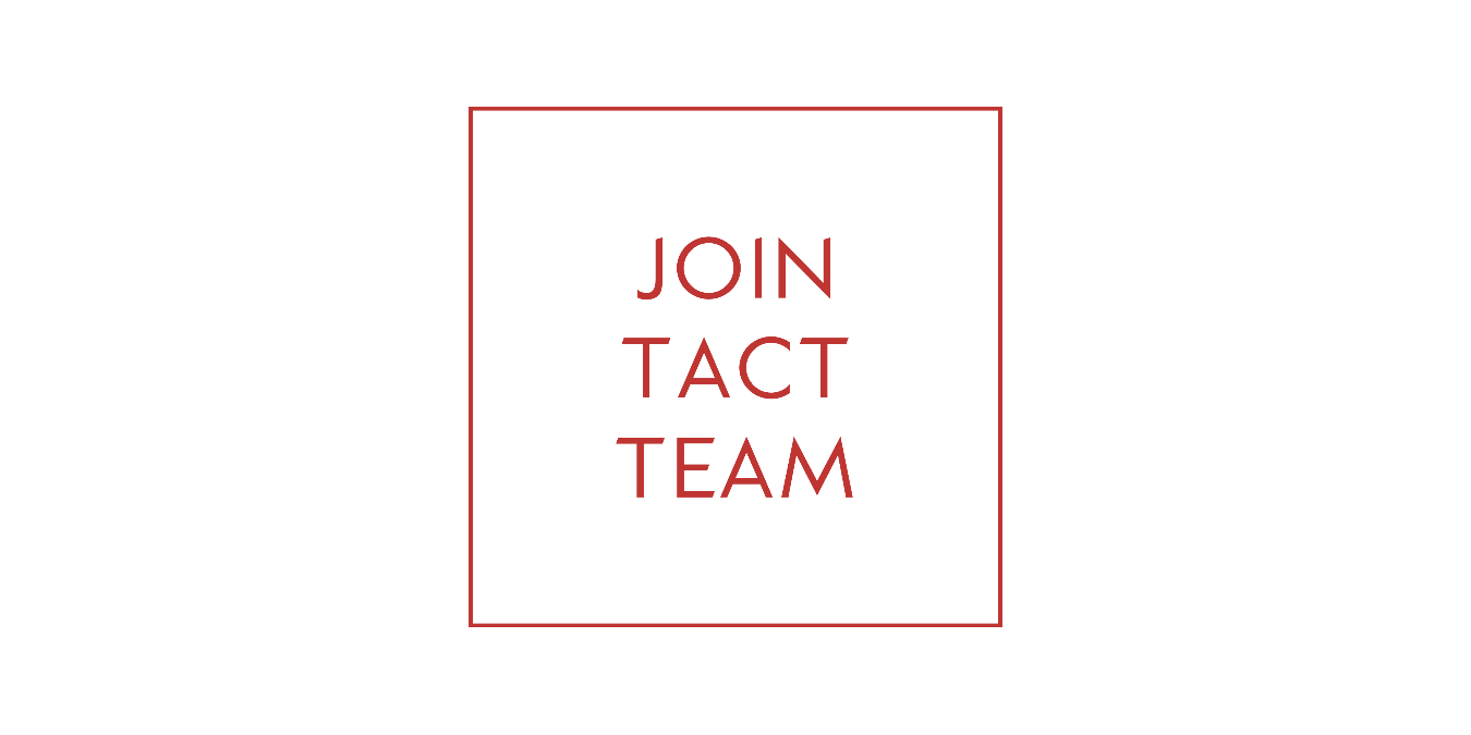 Join TACT Team!