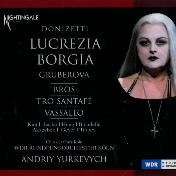 Tansel in Donizetti: Lucrezia Borgia