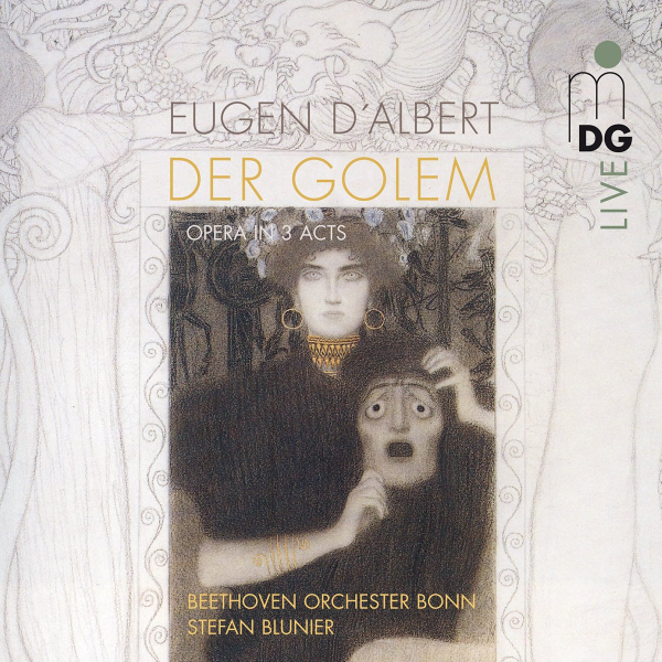 Tansel in D'Albert: Der Golem - Music Drama in Three Acts