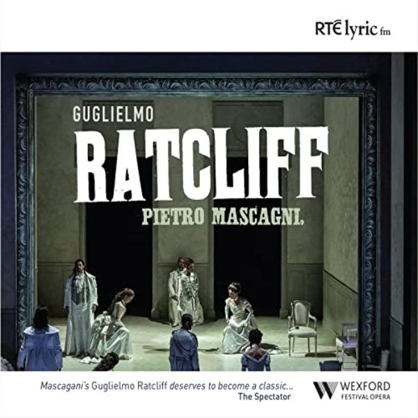Francesco in Pietro Mascagni - Guglielmo Ratcliff / 2 CD RTÉ lyric