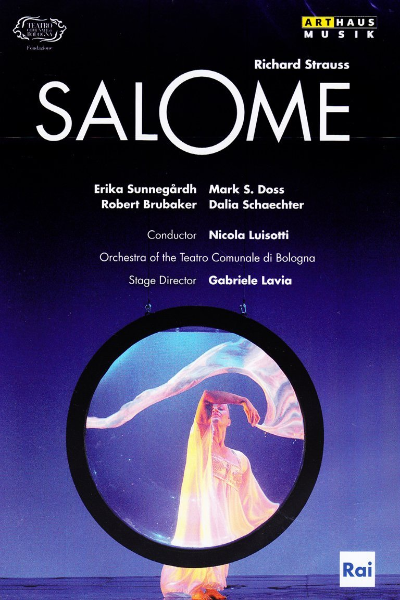 Mark S. in STRAUSS: Salome from the Teatro Comunale di Bologna, 2010