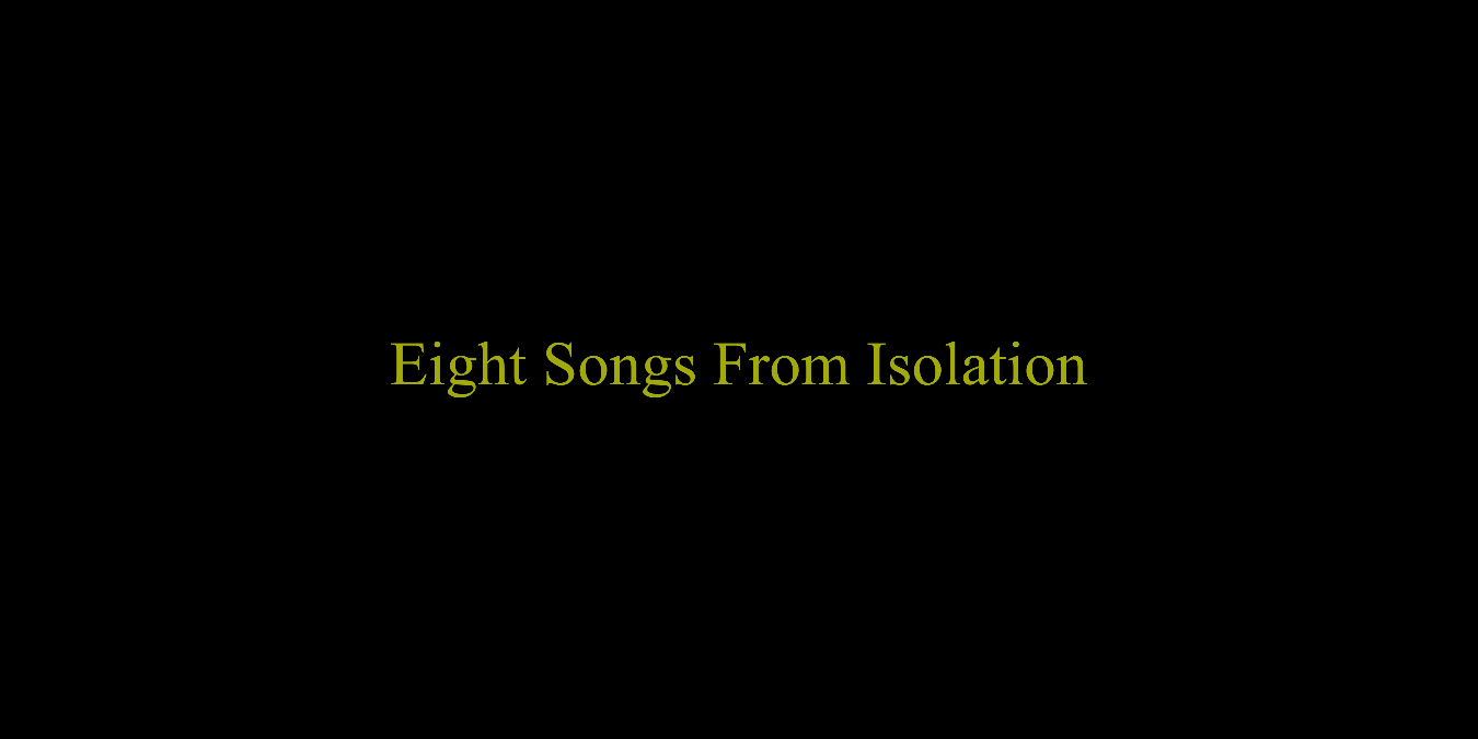 Oliver Zeffman presents Eight Songs From Isolation